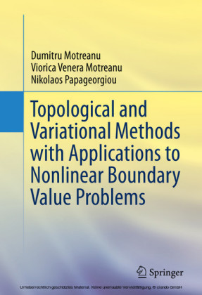Topological and Variational Methods with Applications to Nonlinear Boundary Value Problems