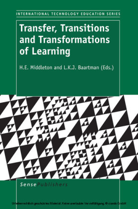 Transfer, Transitions and Transformations of Learning
