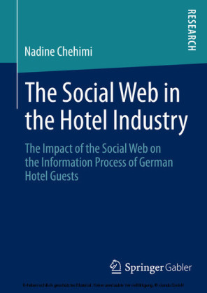 The Social Web in the Hotel Industry