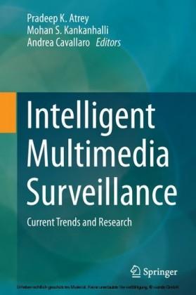 Intelligent Multimedia Surveillance