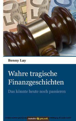 Wahre tragische Finanzgeschichten