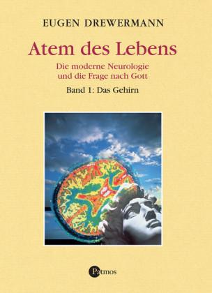 Atem des Lebens. Band 1: Das Gehirn. Bd.1