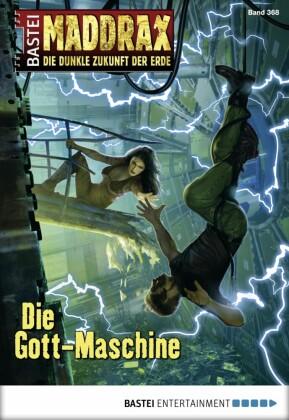 Maddrax - Die Gott-Maschine