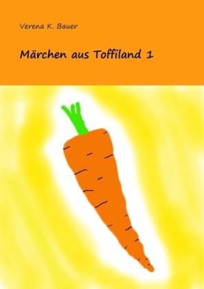 Märchen aus Toffiland 1