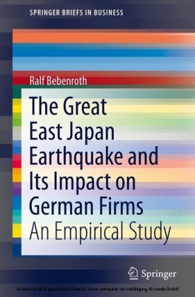 The Great East Japan Earthquake and Its Impact on German Firms