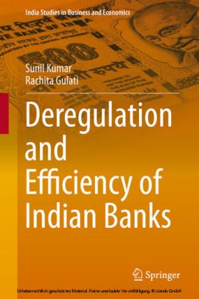 Deregulation and Efficiency of Indian Banks