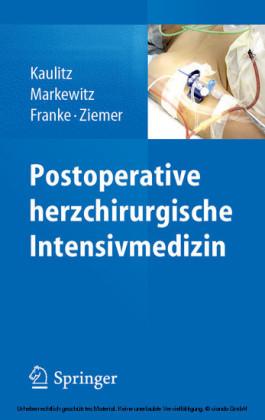 Postoperative herzchirurgische Intensivmedizin