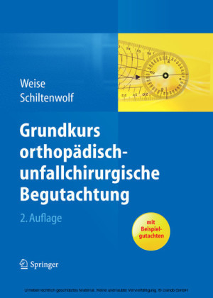 Grundkurs orthopädisch-unfallchirurgische Begutachtung