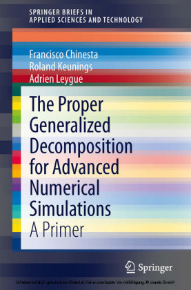 The Proper Generalized Decomposition for Advanced Numerical Simulations