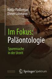 Im Fokus: Paläontologie
