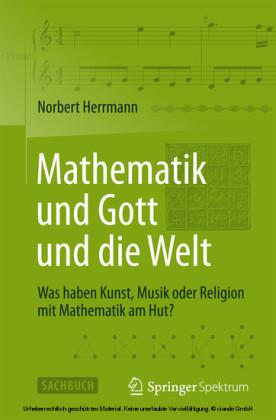 Mathematik und Gott und die Welt