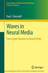 Waves in Neural Media