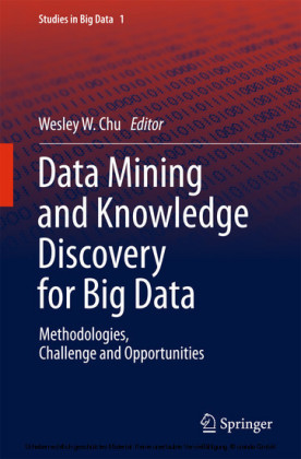Data Mining and Knowledge Discovery for Big Data