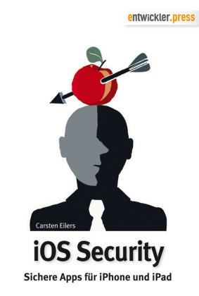 iOS Security - Sichere Apps für iPhone und iPad