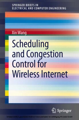 Scheduling and Congestion Control for Wireless Internet