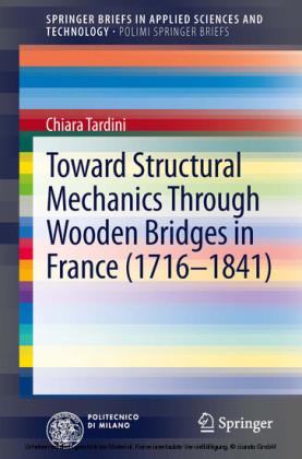 Toward Structural Mechanics Through Wooden Bridges in France (1716-1841)