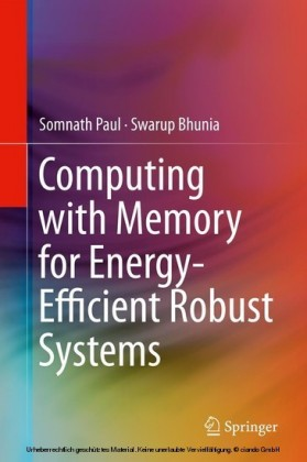 Computing with Memory for Energy-Efficient Robust Systems