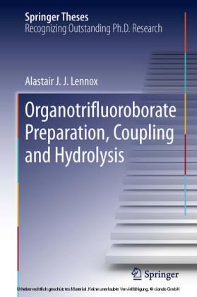 Organotrifluoroborate Preparation, Coupling and Hydrolysis