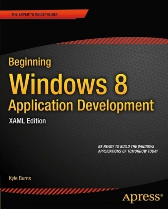 Beginning Windows 8 Application Development - XAML Edition