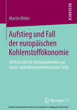 Aufstieg und Fall der europäischen Kohlenstoffökonomie