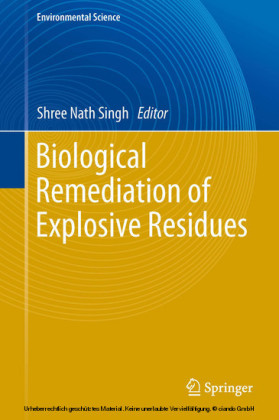 Biological Remediation of Explosive Residues