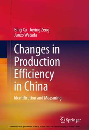 Changes in Production Efficiency in China