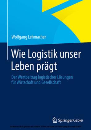 Wie Logistik unser Leben prägt