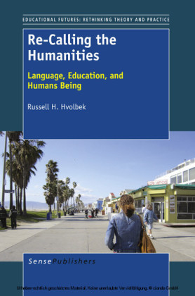 Re-Calling the Humanities