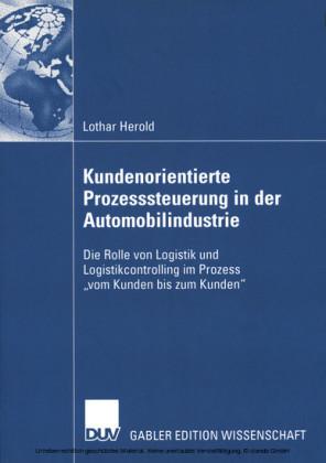 Kundenorientierte Prozesssteuerung in der Automobilindustrie