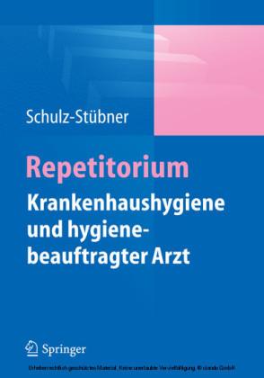 Repetitorium Krankenhaushygiene und hygienebeauftragter Arzt