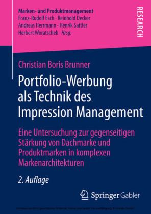 Portfolio-Werbung als Technik des Impression Management