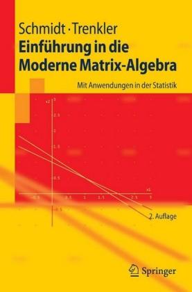 Einführung in die Moderne Matrix-Algebra