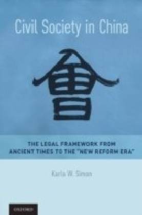 Civil Society in China: The Legal Framework from Ancient Times to the