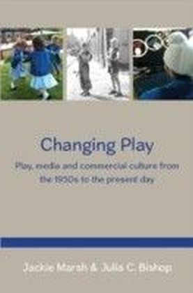 Changing Play