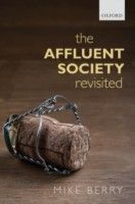 Affluent Society Revisited