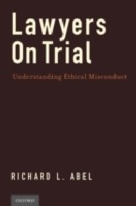 Lawyers on Trial: Understanding Ethical Misconduct