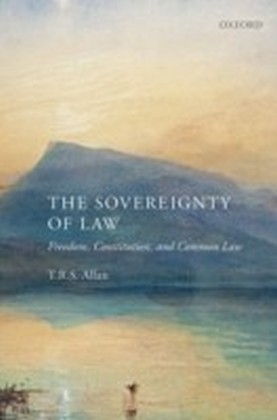 Sovereignty of Law: Freedom, Constitution and Common Law