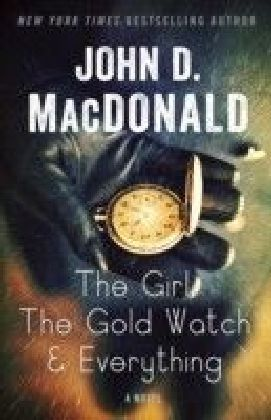 Girl, the Gold Watch & Everything
