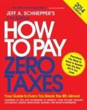 How to Pay Zero Taxes 2014