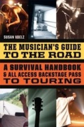Musician's Guide to the Road