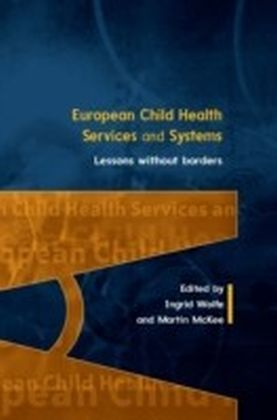 EUROPEAN CHILD HEALTH SERVICES AND SYSTEMS
