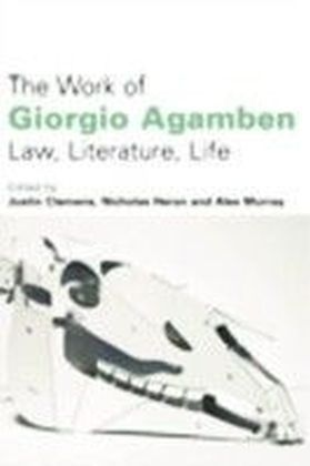 Work of Giorgio Agamben: Law, Literature, Life