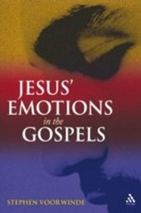 Jesus' Emotions in the Gospels