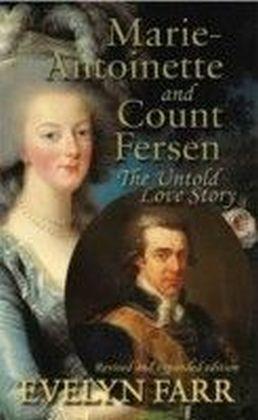 Marie-Antoinette & Count Fersen