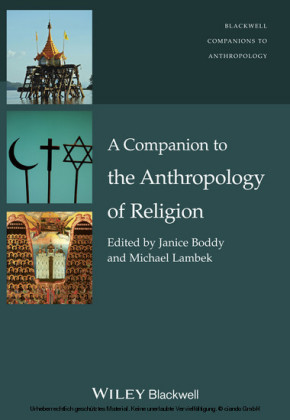 A Companion to the Anthropology of Religion