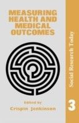 Measuring Health And Medical Outcomes