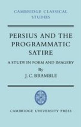 Persius and the Programmatic Satire