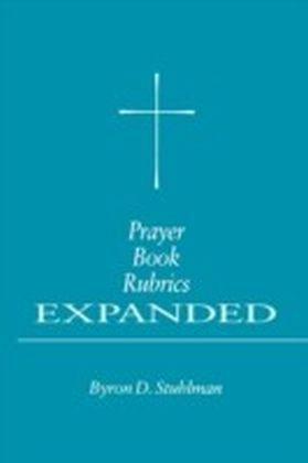 Prayer Book Rubrics Expanded