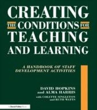 Creating the Conditions for Teaching and Learning