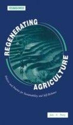 Regenerating Agriculture